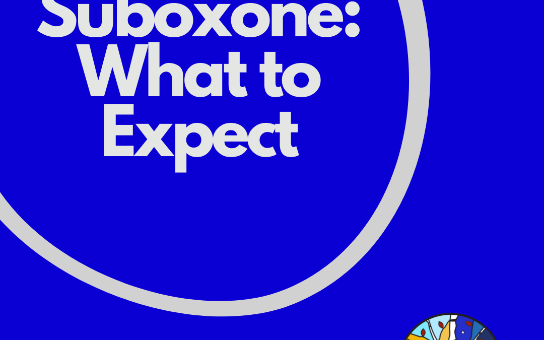 Suboxone Treatment: What To Expect